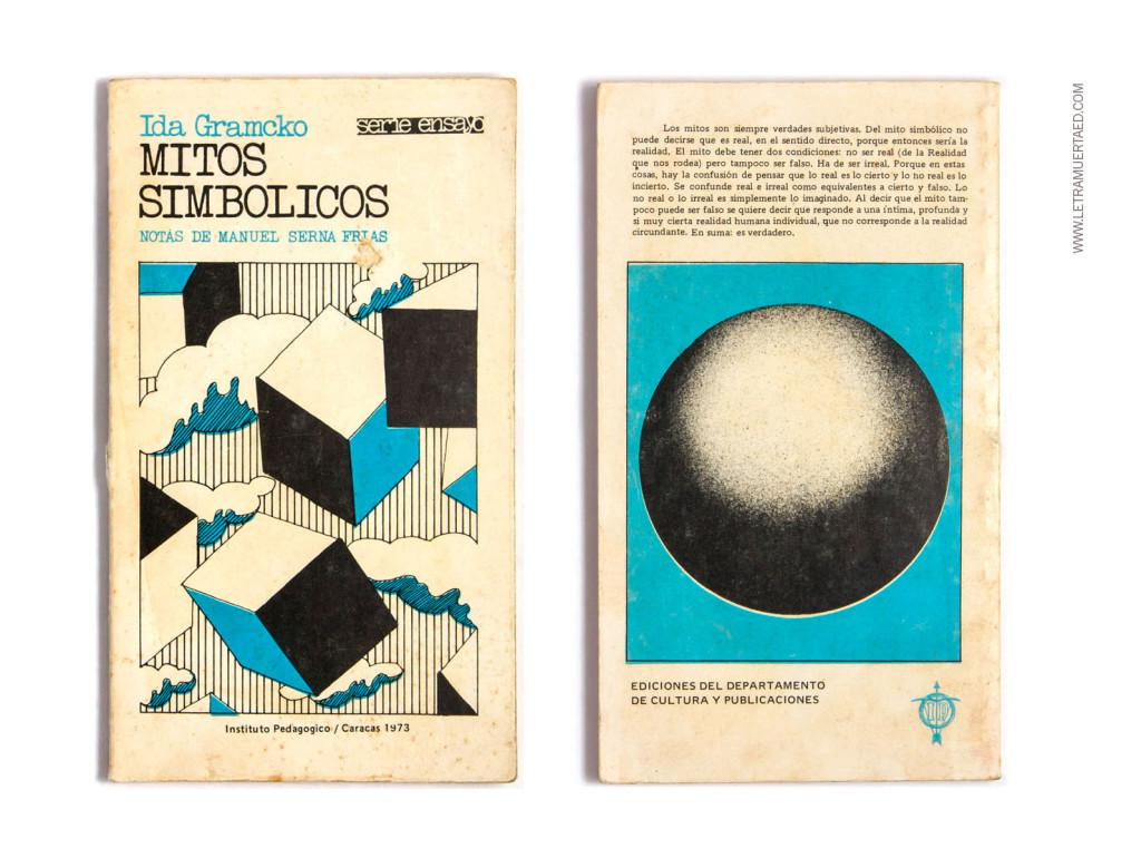 «Mitos simbólicos». Notas de Manuel Serna Frías. Caracas, Instituto Pedagógico, 1973, 1a edic.