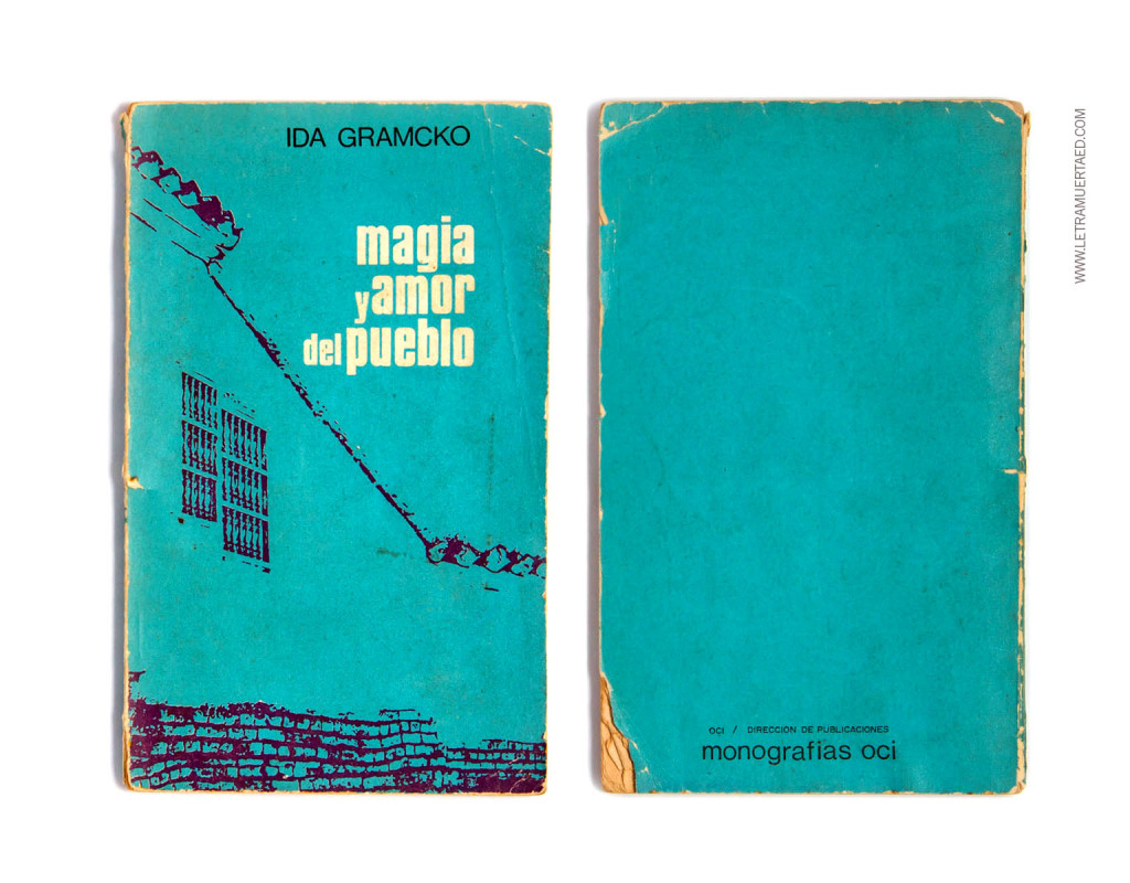 «Magia y amor del pueblo». Caracas, Oficina Central de Información, 1970, 1a edic.