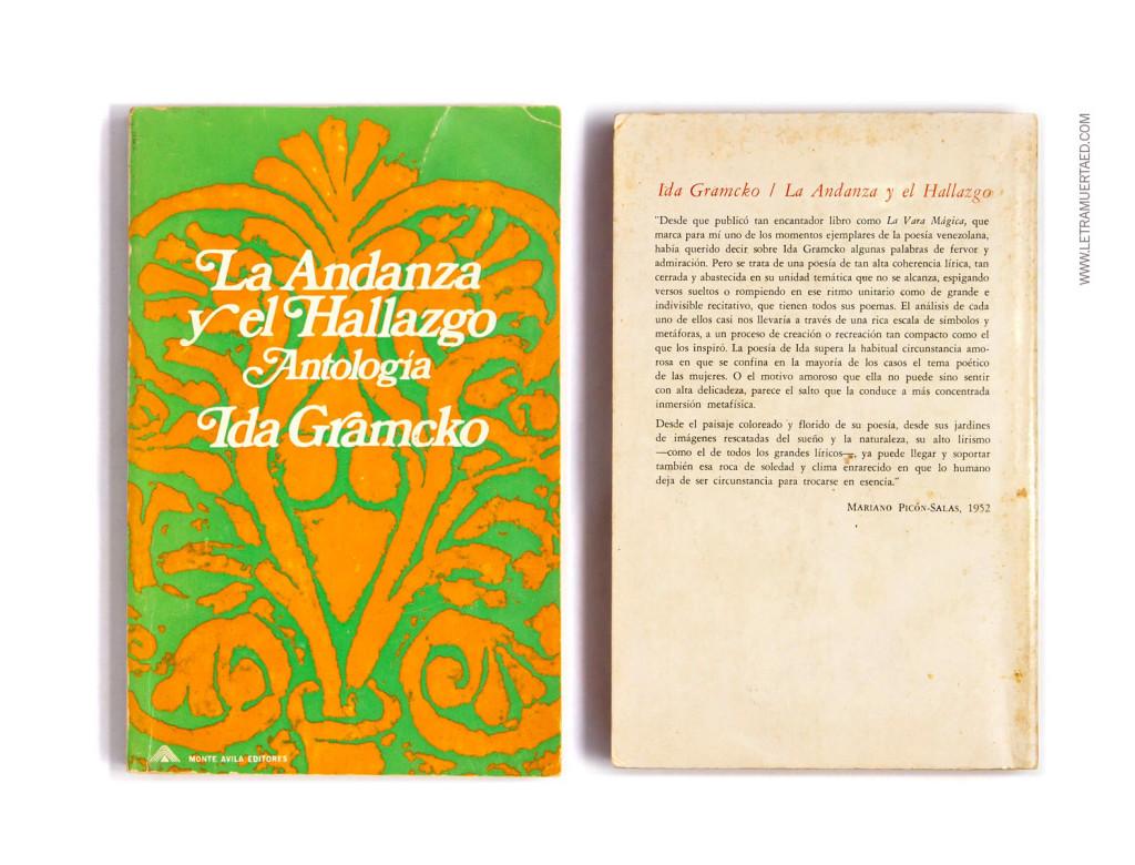 «La andanza y el hallazgo».  Prólogo de Mariano Picón Salas. Caracas, Monte Ávila, Serie Colección Altazor, 1970. 1a edic. Portada: Víctor Viano.