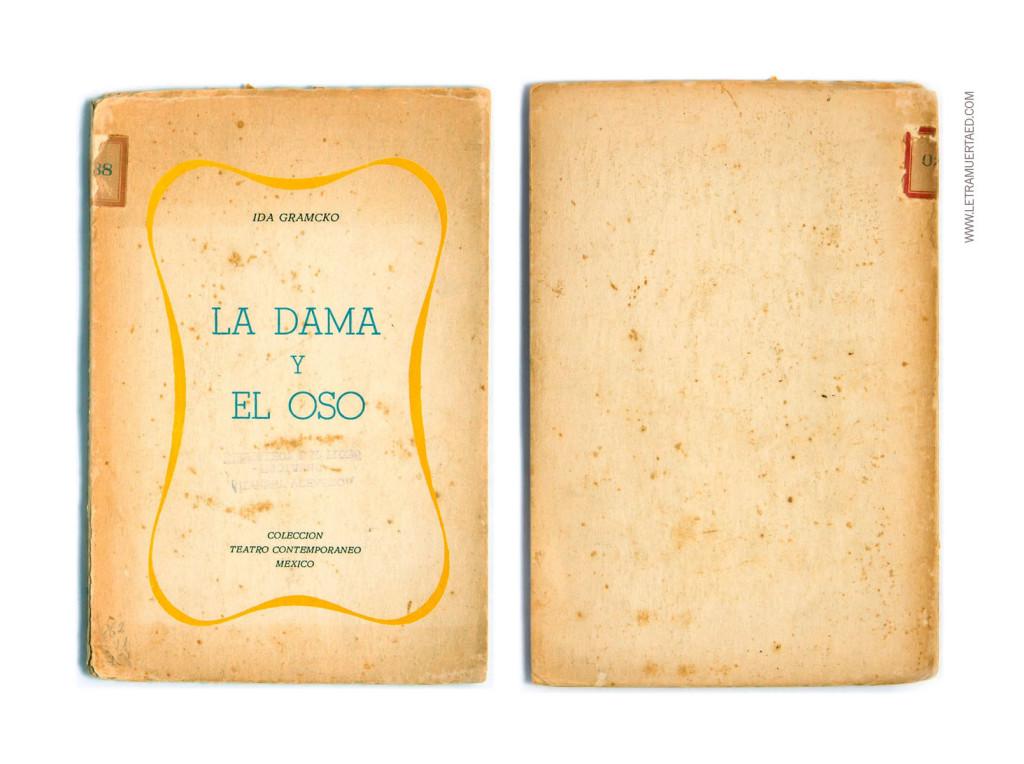 «La dama y el oso». México, Editorial Intercontinental, Series Colección Teatro Contemporáneo, 1959, 2a edic.