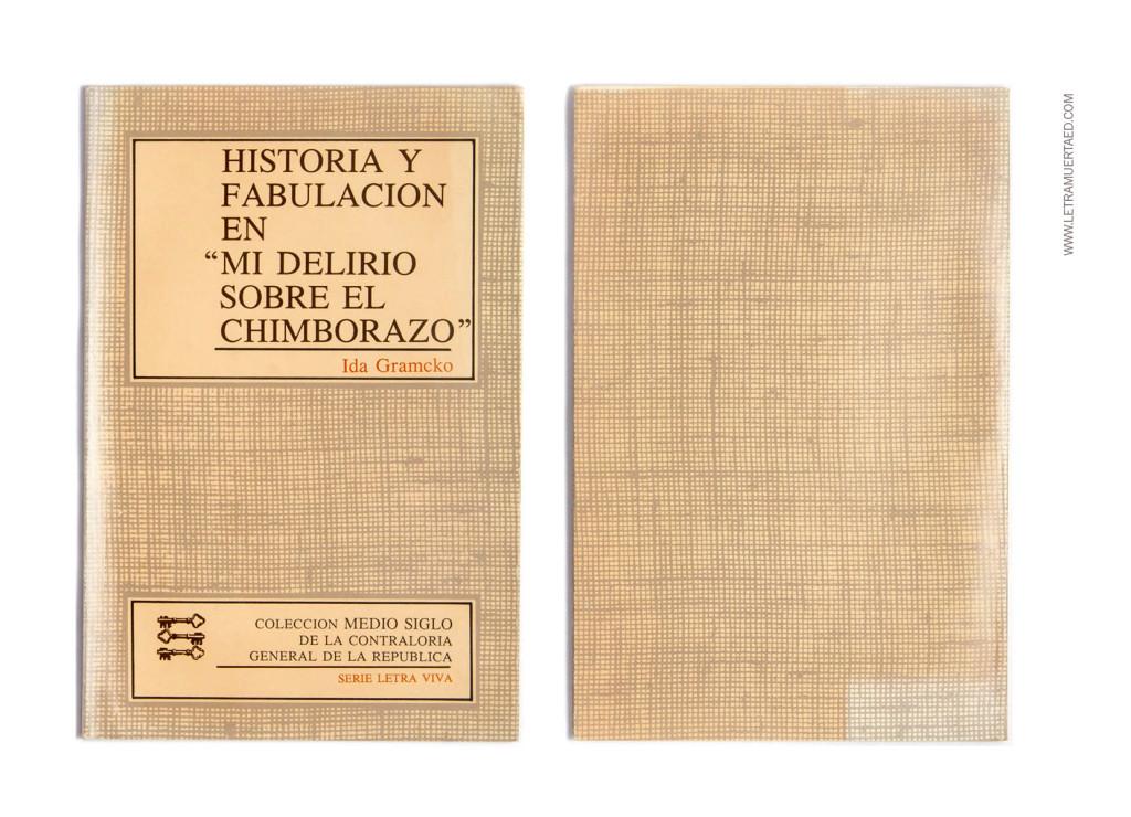 «Historia y fabulación en 'Mi Delirio sobre El Chimborazo'». Caracas, Contraloría General de la República, Series Colección medio siglo de la Contraloría General de la República, 1987/1988.