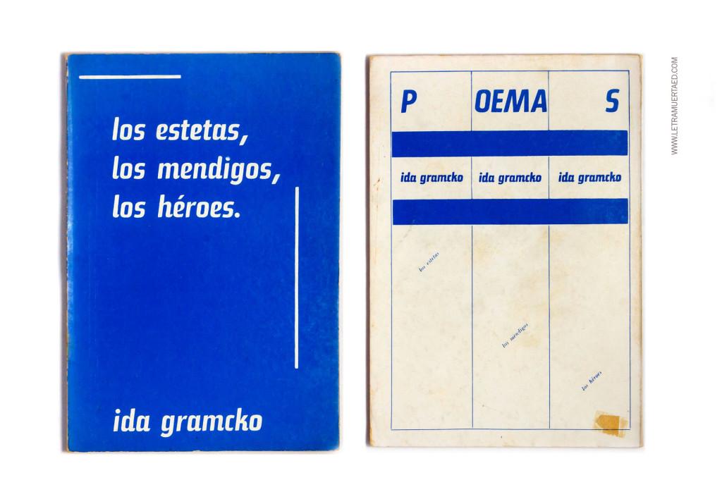«Los estetas, Los mendigos, Los héroes: poemas».  Caracas, Tipografía Vargas, 1970, 1a edic.