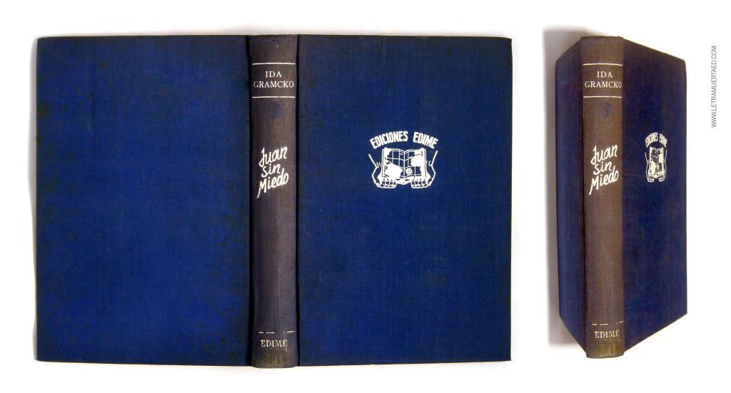 «Juan sin miedo». Caracas, Madrid, Edime, Series Colección Grandes Libros Venezolanos, 1956.  1a edic. Cubierta: María Josefina Zuloaga.