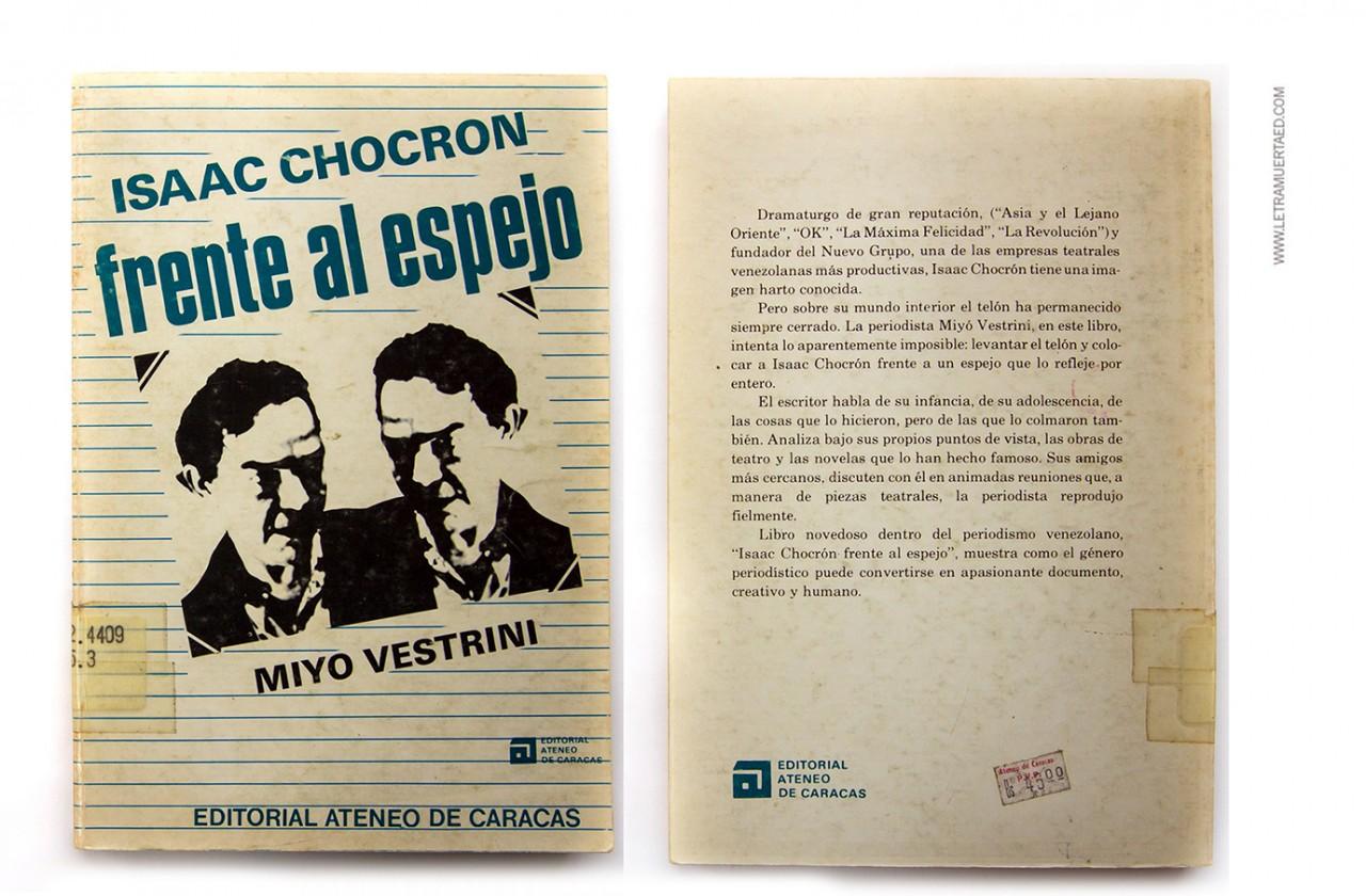 «Isaac Chocrón frente al espejo». Caracas, Editorial Ateneo de Caracas, 1980. 1a. edic. Realización de la portada: Santiago Pol.