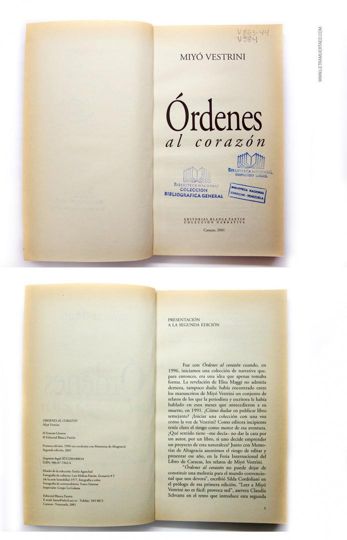 «Órdenes al corazón». Caracas, Editorial Blanca Pantin / Editorial Memorias de Altagracia, 1996.  1a. edic. Fotografía de portada: Maggy Navarro.
