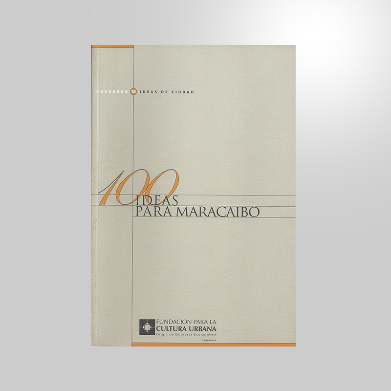 FCU • CC #18 100 ideas para Maracaibo (3)