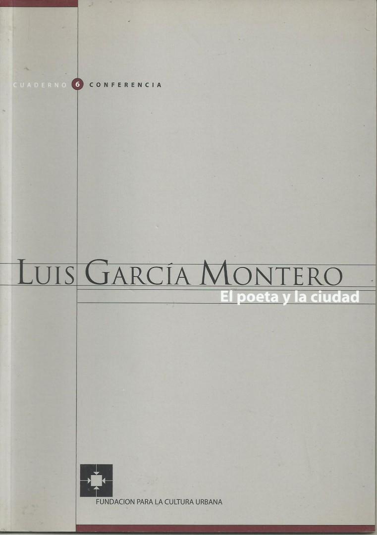 FCU • CC #6 Luis García Montero • El poeta y la ciudad (1)
