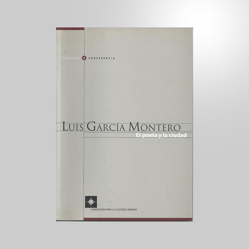 FCU • CC #6 Luis García Montero • El poeta y la ciudad (3)