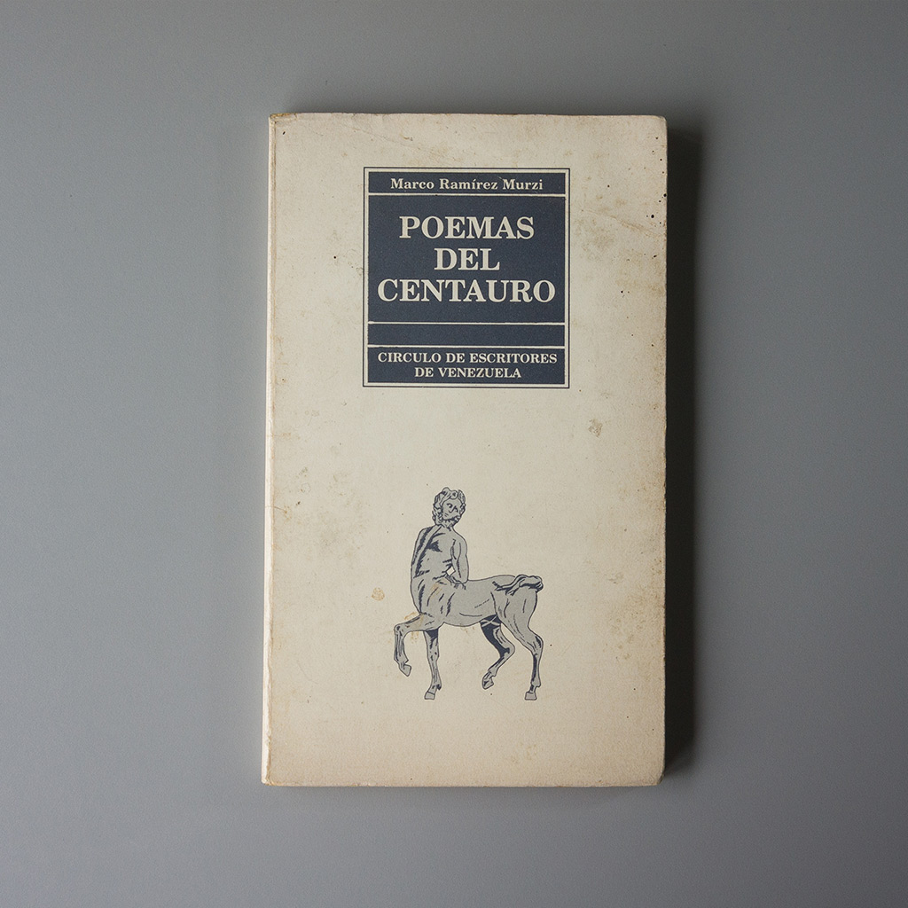 Marco Ramirez Murzi - Poemas del centauro - tienda